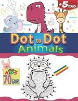 Dot to Dot Animals a Book for kids 70 Games +5 years