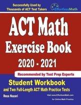 ACT Math Exercise Book 2020-2021