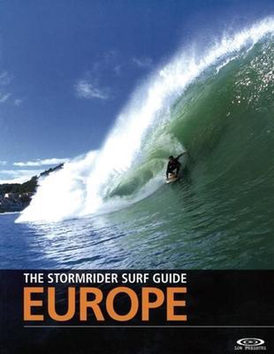 The Stormrider Surf Guide Europe - Bruce Sutherland