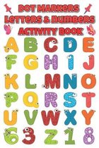 Dot Markers letters & numbers Activity Book