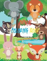 Animal Coloring Book: Kids Coloring Books For Kids Aged 3-8