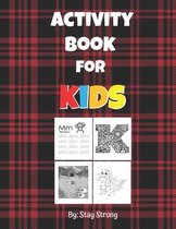 Activity Book for kids: Alphabet Tracing Worksheets A-Z & Alphabet Coloring Book & connect The Dots (Baby dragon) & Mazes.