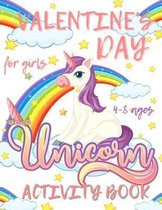 Valentine's Day Unicorn Activity Book for Girls 4-8 ages: Fun and Educational Children's Workbook - Mazes Word Search Blank Comic and Coloring Book -S