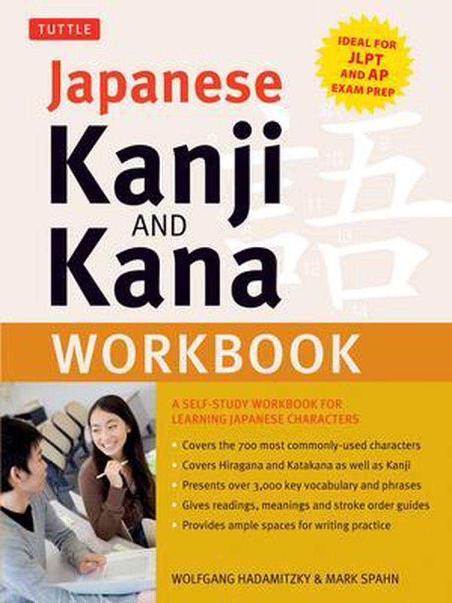 Japanese Kanji and Kana Workbook - Wolfgang Hadamitzky