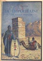 La Tripolitaine vue par un Français
