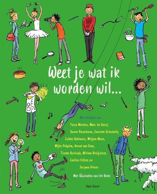 Boek cover Weet je wat ik worden wil… van Tosca Menten (Hardcover)