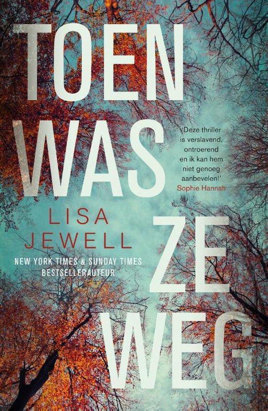 Boek cover Toen was ze weg van Lisa Jewell (Paperback)
