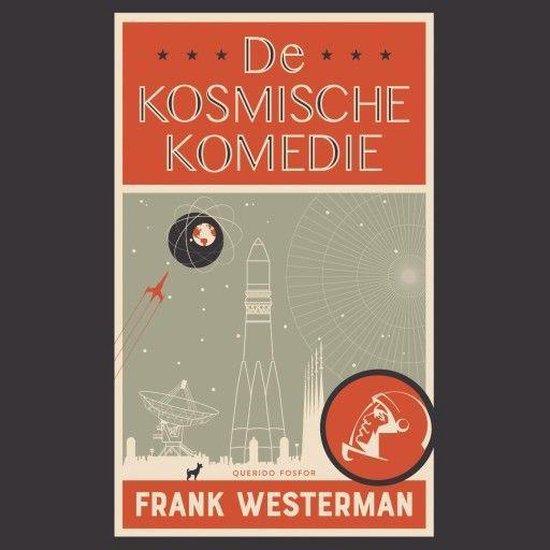 Boek cover De kosmische komedie van Frank Westerman (Onbekend)