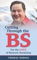 Cutting Through the BS
