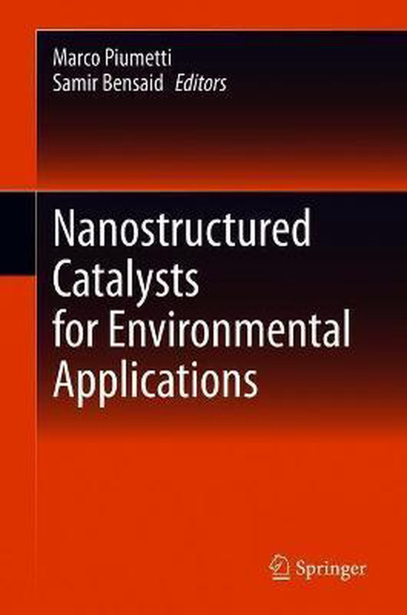 Nanostructured Catalysts for Environmental Applications