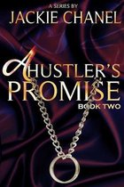 A Hustler's Promise: Book Two