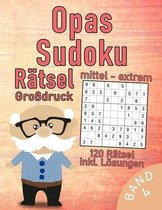 Opas Sudoku Buch im Großdruck - 120 mittel-schwere bis extrem-schwere Rätsel: Sehr schwieriges Sudoku Rätselbuch für clevere Großeltern - Gehirntraini