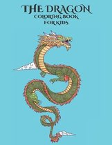 The Dragon Coloring Book for Kids