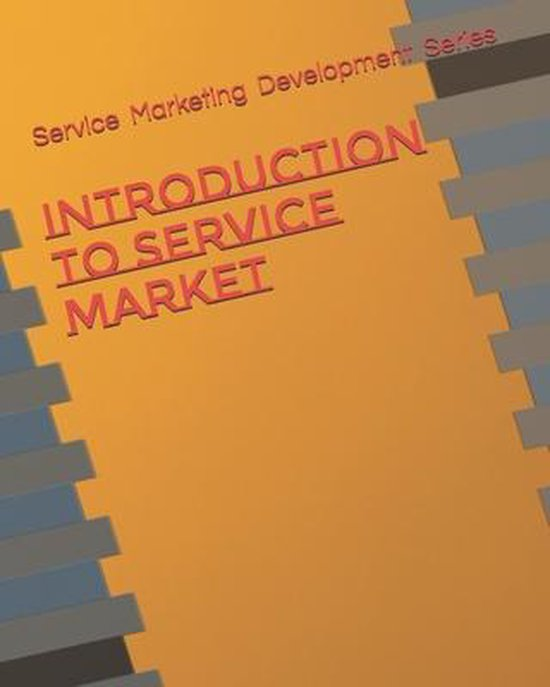 Introduction To Service Market