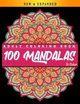 100 Mandalas to Color: Adult Coloring Book: Mandalas Coloring Book for Adults - Beautiful Mandalas Coloring Book - Relaxing Mandalas Designs