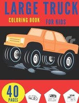 Large Truck Coloring Book For Kids