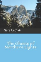 The Ghosts of Northern Lights