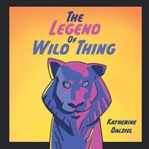 The Legend of Wild Thing