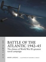 Boek cover Battle of the Atlantic 1942-45 van Mark Lardas