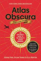 Atlas Obscura, 2nd Edition : An Explorer's Guide to the World's Hidden Wonders