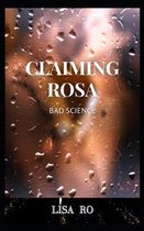 Claiming Rosa