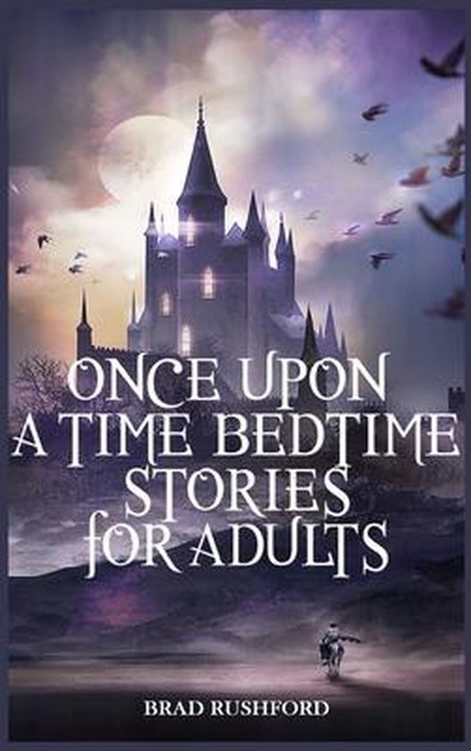 Once Upon a Time-Bedtime Stories For Adults
