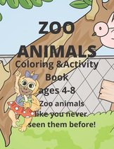 Zoo Animals Coloring and Activity book ages 4-8