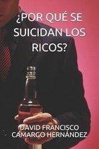 ?Por Que Se Suicidan Los Ricos?