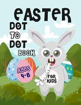 Easter Dot to Dot Book For Kids