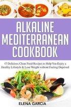 Alkaline Mediterranean Cookbook