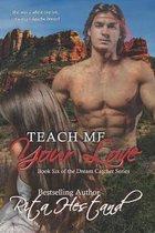 Teach Me Your Love