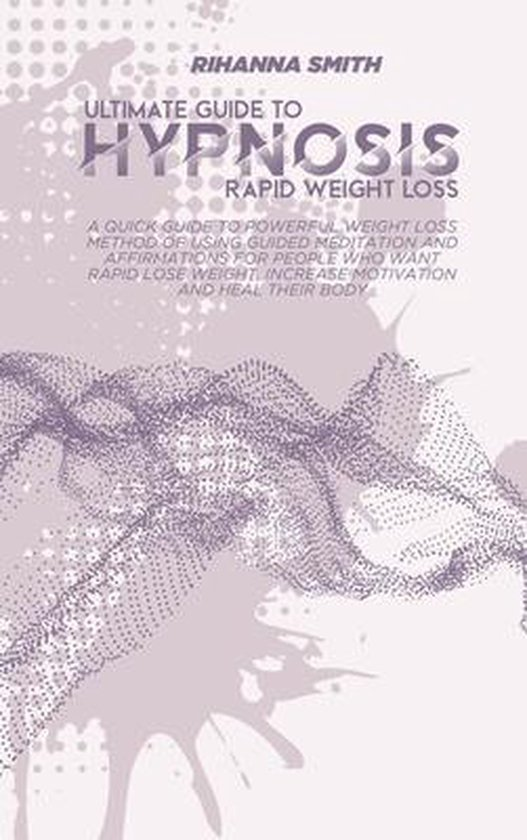 Ultimate Guide to Rapid Weight Loss Hypnosis