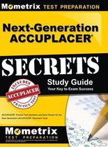 Next-Generation Accuplacer Secrets Study Guide