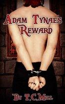 Adam Tynae's Reward