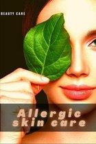 Allergic skin care: Beauty Care