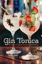 Boek cover Gin Tonica van David T Smith (Hardcover)