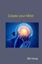 Create your Mind