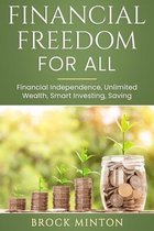 Financial Freedom for All
