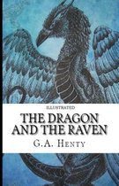 The Dragon and the Raven Illustrated