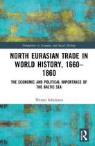 North Eurasian Trade in World History, 1660-1860