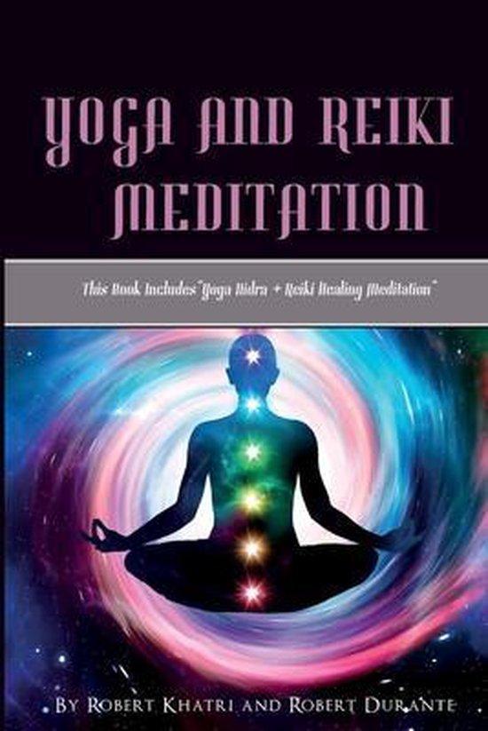 Yoga and Reiki Meditation