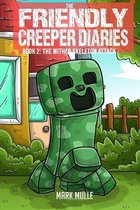 The Friendly Creeper Diaries (Book 2)