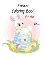 Easter Coloring Book For Kids Vol. 2