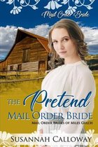 The Pretend Mail Order Bride