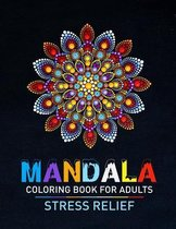 Mandala Coloring Book For Adults Stress Relief
