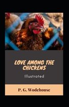 Love Among the Chickens Illustrated