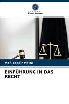Einfuhrung in Das Recht
