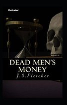 Dead Men's Money Illustrated