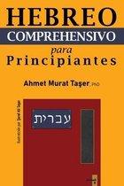Hebreo Comprehensivo para Principiantes