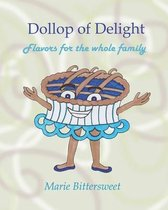 Dollop of Delight